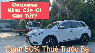 Mitsubishi Outlander 2021 CVT - Nâng Cấp Gì Cho Tốt ?
