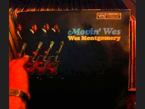 wes montgomery movin wes part 1