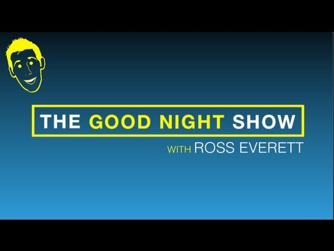 THROWBACK: The Good Night Show with Ross Everett
