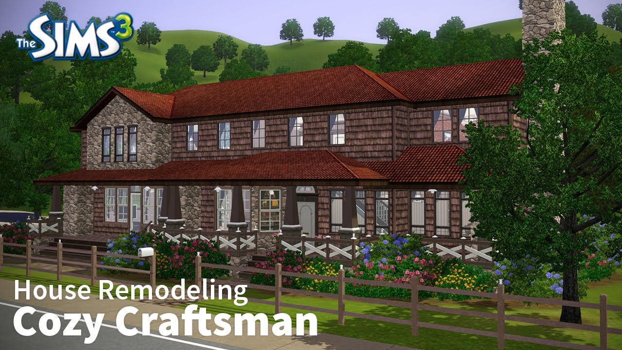 The sims 3 house remodeling cozy craftsman base game only youtube House remodeling games online