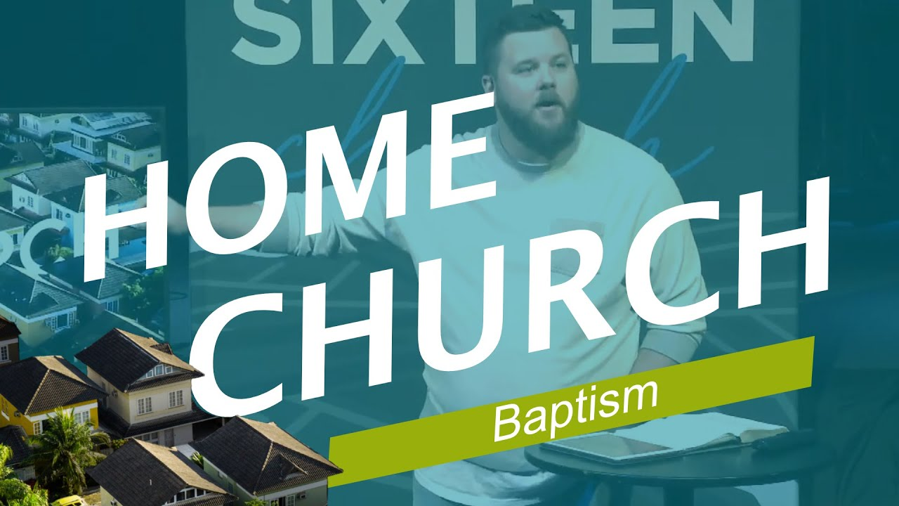 Home Church (Baptism)