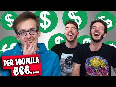 PER 100MILA EURO... CHE FARESTI?