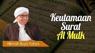 Keutamaan Surat Al Mulk - Hikmah Buya Yahya