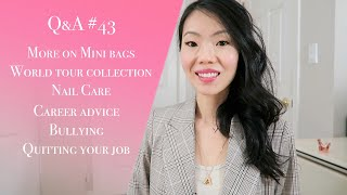Q&A #43 MINI BAGS, WORLD TOUR COLLECTION, CAREER, BULLYING, NAIL ROUTINE & MORE! | FashionablyAMY