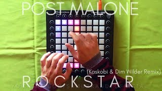 Post Malone - Rockstar (Kaskobi & Dim Wilder Remix) // Launchpad Pro Cover