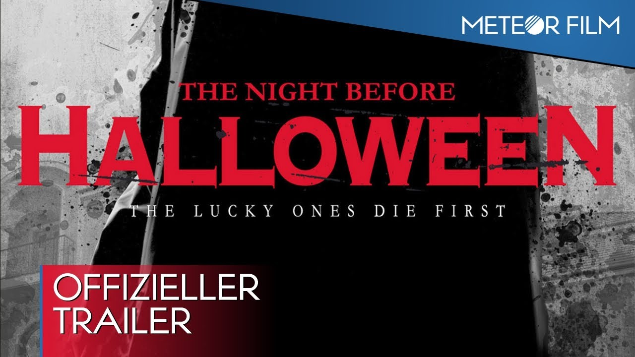 THE NIGHT BEFORE HALLOWEEN - offizieller deutscher Trailer ...