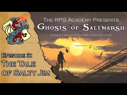 The RPG Academy Presents - Ghosts of Saltmarsh Episode 3