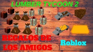 !!! FRIENDS' GIFTS!!! Roblox-Lumber Tycoon 2-2019