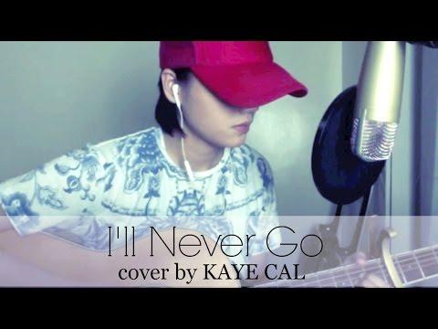 I'll Never Go - Erik Santos (KAYE CAL Acoustic Cover)