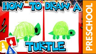 How To Draw A Turtle - Preschool