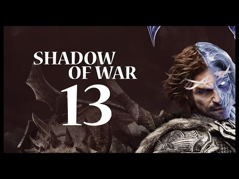 Middle-earth: Shadow of War Gameplay Walkthrough Let's Play Part 13 (HE'S ADORABLE!)