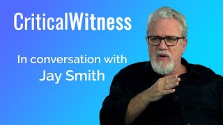 #20 Jay Smith - Responding to Islam and the Quran - Critical Witness