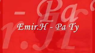 Emir H - Pa Ty