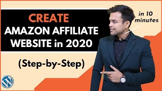 How To Create AMAZON AFFILIATE WEBSITE in 2019 with Wordpress (Step by Step Blueprint)