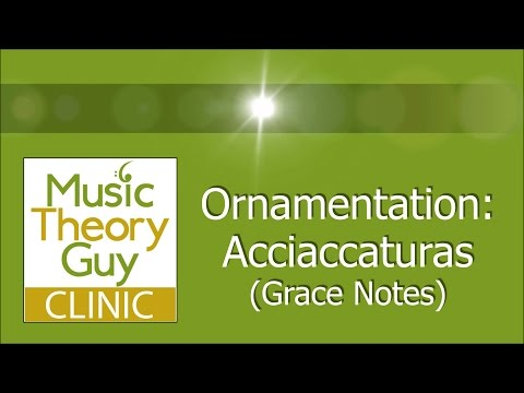Clinic: Ornamentation - Acciaccaturas (Grace Notes)