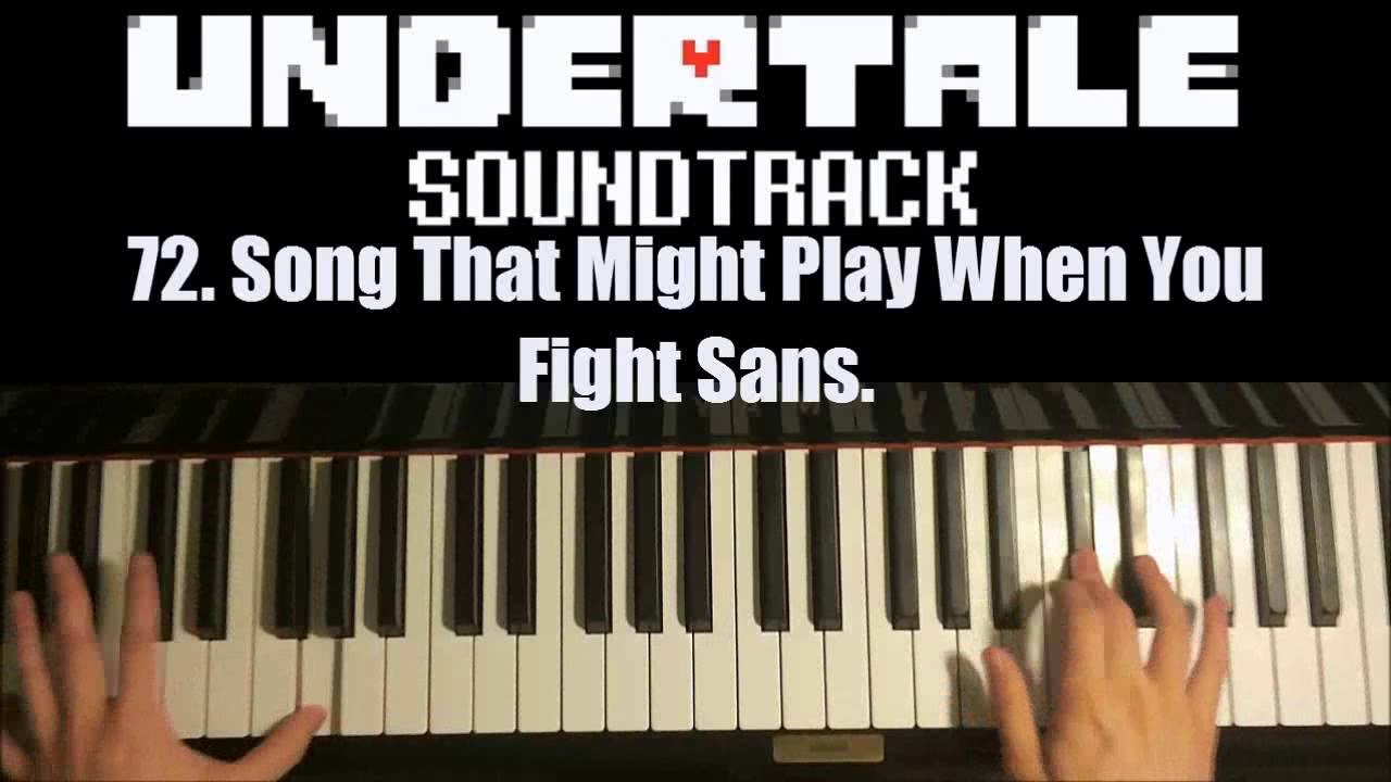 song that might play when you fight sans sheet music
