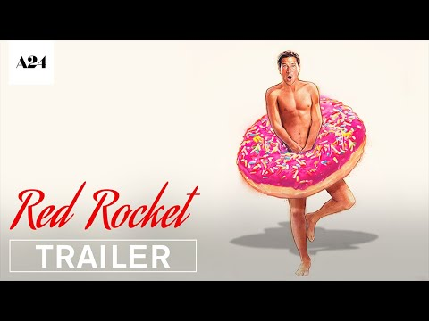 Red Rocket   Official Trailer HD   A24