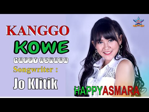 Kanggo kowe ~ Happy Asmara [Official Video HD]