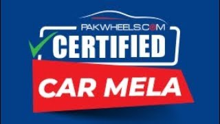 PakWheels Certified Car Mela | Packages Mall | 07 October 2018