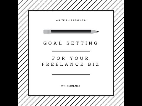 WriteRN - All About Goal Setting In your Freelance Biz