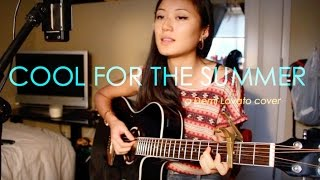COOL FOR THE SUMMER - Demi Lovato [acoustic]