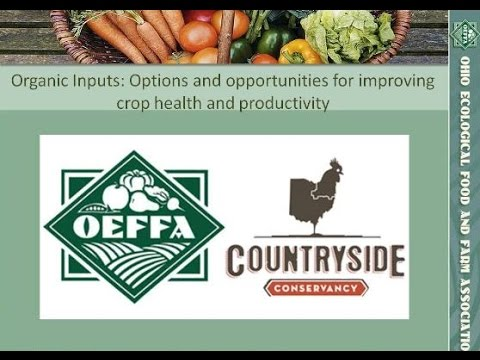 Organic Inputs: Options and Opportunities for Improving Crop Health and Productivity