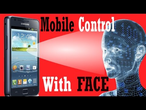 Control Mobile With Your FACE   मोबाइल को अपने चेहरे से कैसे चलाये [Hindi/urdu]