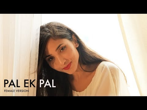 Pal Ek Pal – Arijit Singh | Female Version By Suprabha KV | Jalebi | Shreya Ghoshal