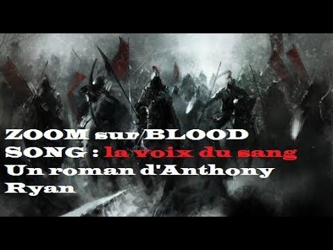 Zoom sur Blood Song : La voix du sang, un roman d'Anthony Ryan - anthony ryan
