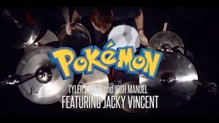 Repeat youtube video Tyler Carter + Josh Manuel feat. Jacky Vincent - Gotta Catch 'Em All