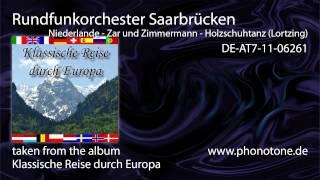 Rundfunkorchester Saarbrücken - Niederlande / Zar und Zimmremann - Holzschuhtanz (Lortzing)