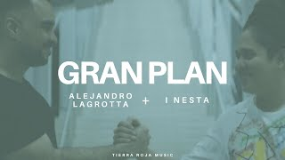 Gran Plan - Lagrotta + I Nesta ( Video Oficial ) YouTube Videos