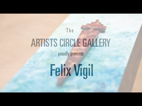 Felix Vigil at the Artists Circle Gallery