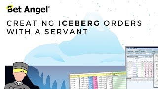 Peter Webb - Bet Angel - Betfair trading - Iceberg orders