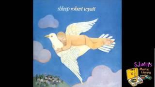 "Robert Wyatt ""Blues In Bob Minor"""