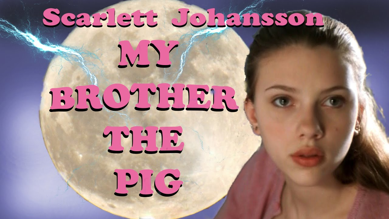 My Brother the Pig - Starring Scarlett Johansson - Full Movie