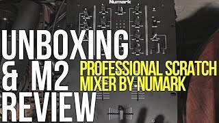 Numark M2 Professional Scratch Mixer | Unboxing & Review | AT THE STU | Episode 10
