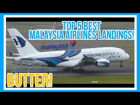 TOP 5 SMOOTH LANDINGS   MALAYSIA AIRLINES   PILOT SKILLS