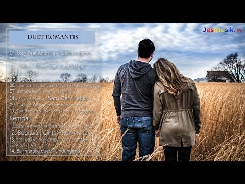 Lagu Duet Paling Romantis (Lagu Pop Indonesia Terbaru 2017)