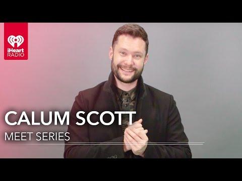 Calum Scott Meet Series