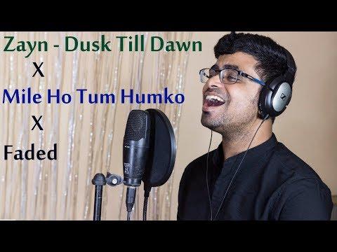 Faded X Mile Ho Tum Humko X Dusk Till Dawn | Zayn, Neha Kakkar | Mashup By Abhik Das