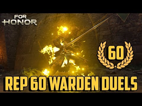 For Honor: Rep 60 Warden Duels w/ Cam