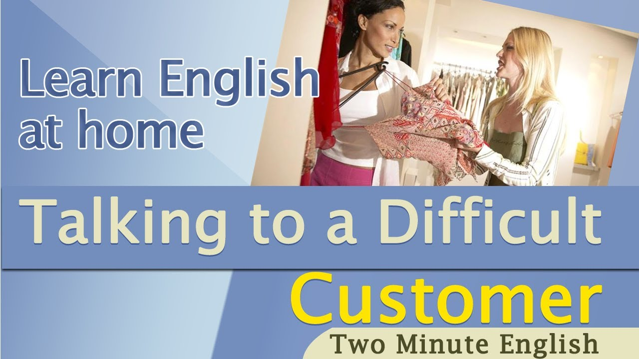call centre english talking to a difficult customer english for business youtube