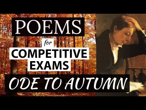 English Poems for competitive exams - Ode to an autumn - Joh