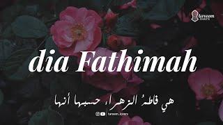 Gambar cover Fathimah Az Zahra - Unsal wujudi Lirik | tareem lovers