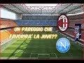 MILAN NAPOLI 0-0 ATTENDENDO LA JUVENTUS