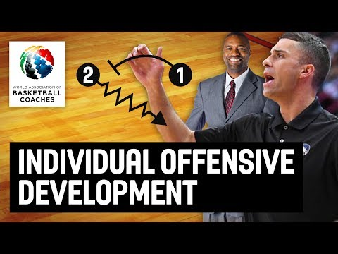 Individual Offensive Development - Jamahl Mosley and Ryan Saunders - Basketball Fundamentals
