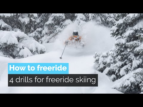 HOW TO FREERIDE   4 DRILLS FOR FREERIDE SKIING