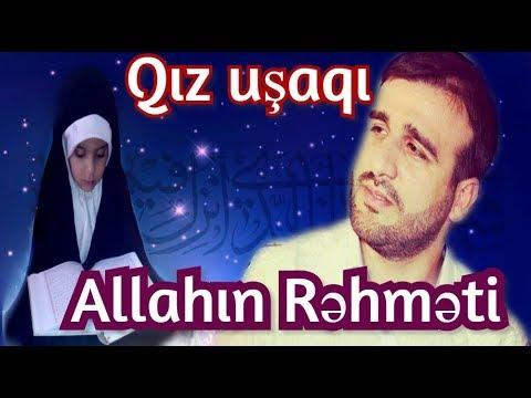 Qız uşaqı,Allahın verdiyi rəhmətdir Hacı Ramil