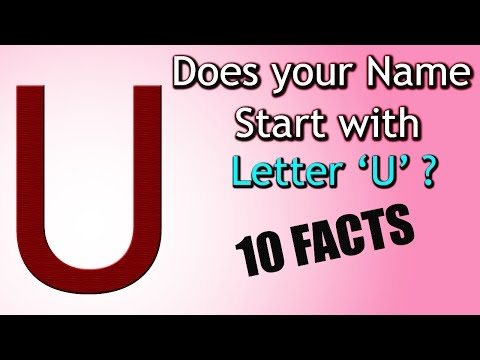 10 Facts about the People whose name starts with Letter 'U'   Personality Traits